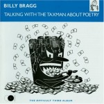talking_with_the_taxman_about_poetry-billy-bragg-album-cover
