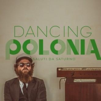 saluti-da-saturno-musica-streaming-dancing-polonia1-e1378477156696