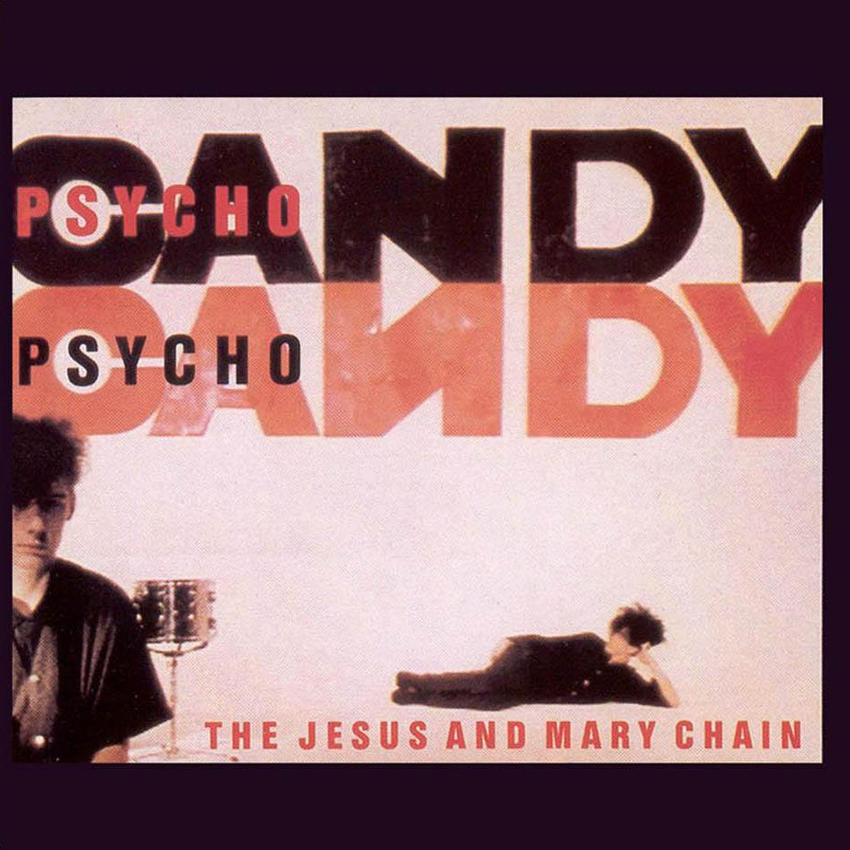 jesus_and_mary_chain_psychocandy